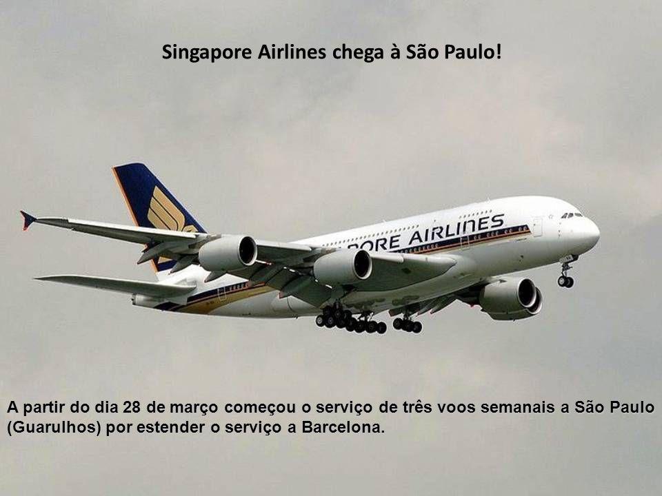 Singapore Airlines chega à São Paulo!
