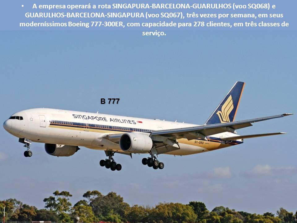 A empresa operará a rota SINGAPURA-BARCELONA-GUARULHOS (voo SQ068) e GUARULHOS-BARCELONA-SINGAPURA (voo SQ067), três vezes por semana, em seus moderníssimos Boeing 777-300ER, com capacidade para 278 clientes, em três classes de serviço.