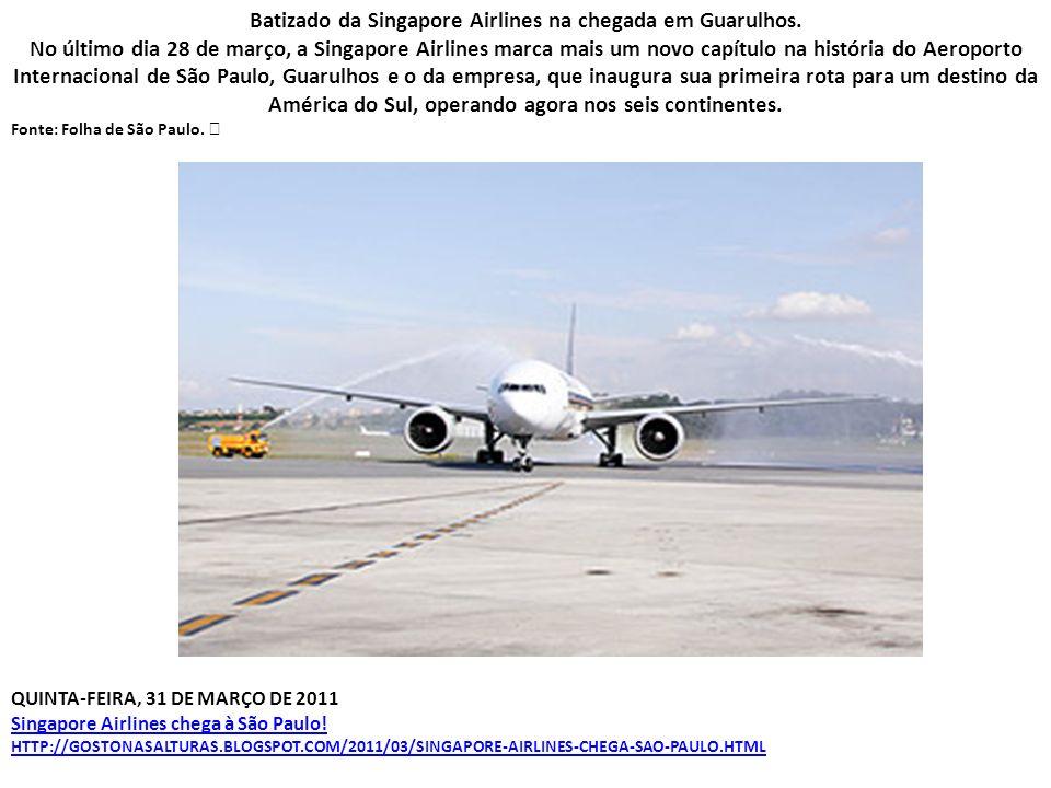 Batizado da Singapore Airlines na chegada em Guarulhos.