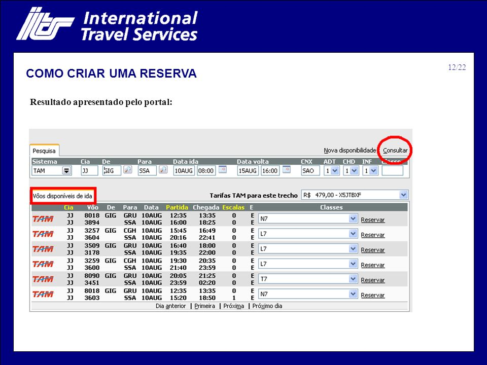 12/22 COMO CRIAR UMA RESERVA Resultado apresentado pelo portal: