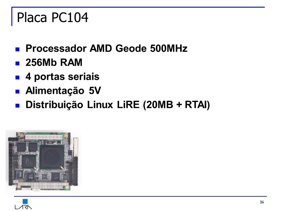 Placa PC104 Processador AMD Geode 500MHz 256Mb RAM 4 portas seriais