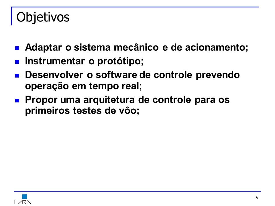 Objetivos Adaptar o sistema mecânico e de acionamento;