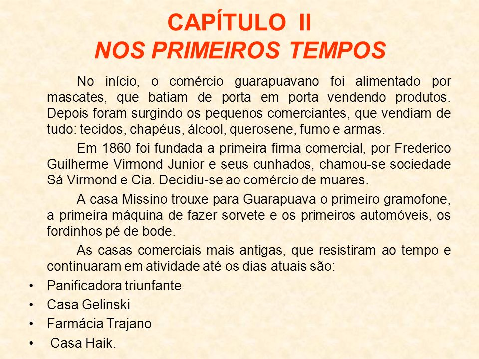 CAPÍTULO II NOS PRIMEIROS TEMPOS