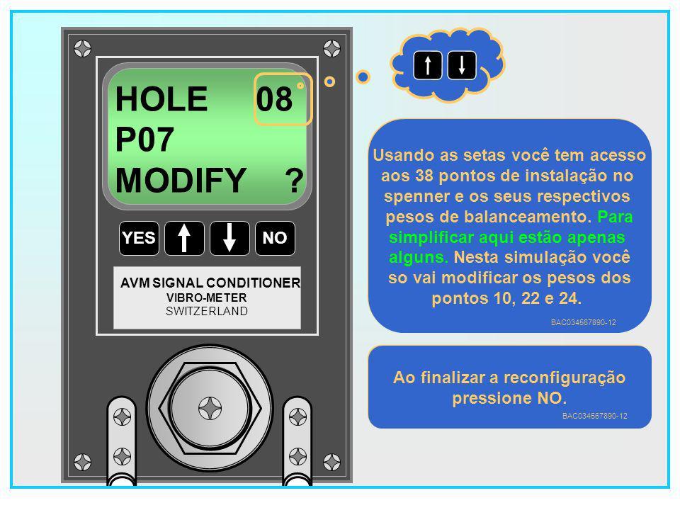 HOLE 08 P07 MODIFY Usando as setas você tem acesso
