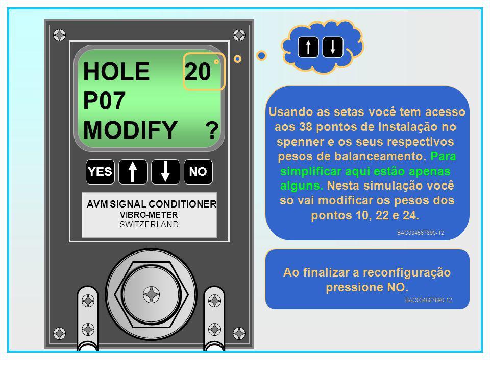 HOLE 20 P07 MODIFY Usando as setas você tem acesso