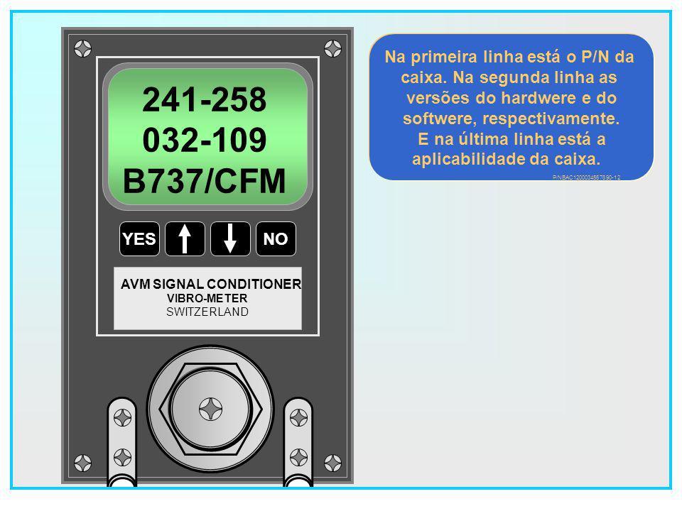 241-258 032-109 B737/CFM Na primeira linha está o P/N da