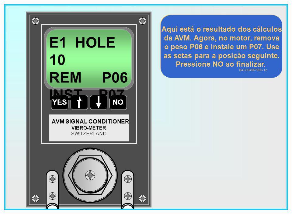 E1 HOLE 10 REM P06 INST P07 Aqui está o resultado dos cálculos