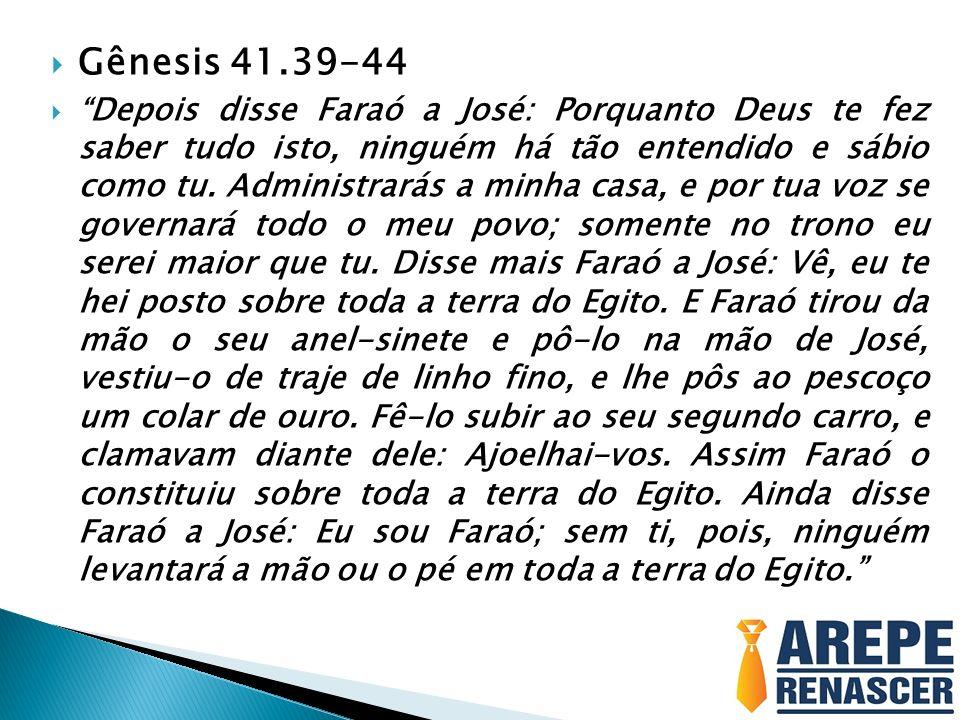 Gênesis 41.39-44
