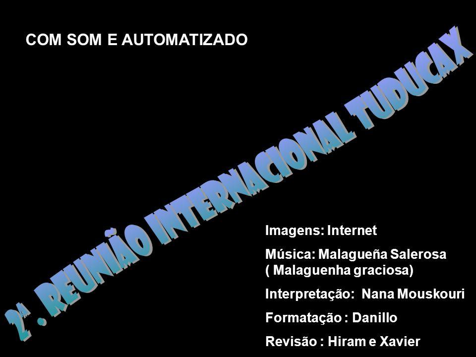 2ª. REUNIÃO INTERNACIONAL TUDUCAX