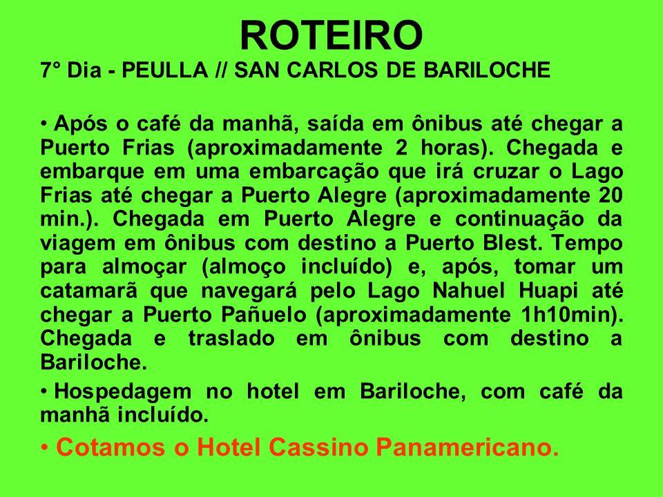 ROTEIRO Cotamos o Hotel Cassino Panamericano.