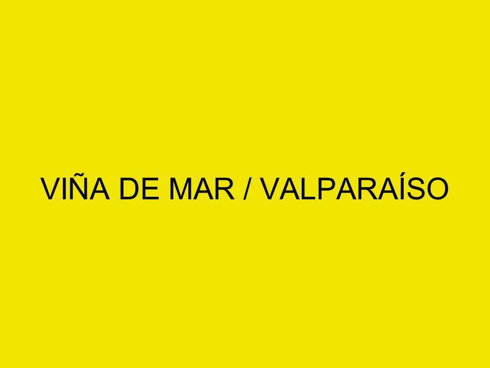 VIÑA DE MAR / VALPARAÍSO