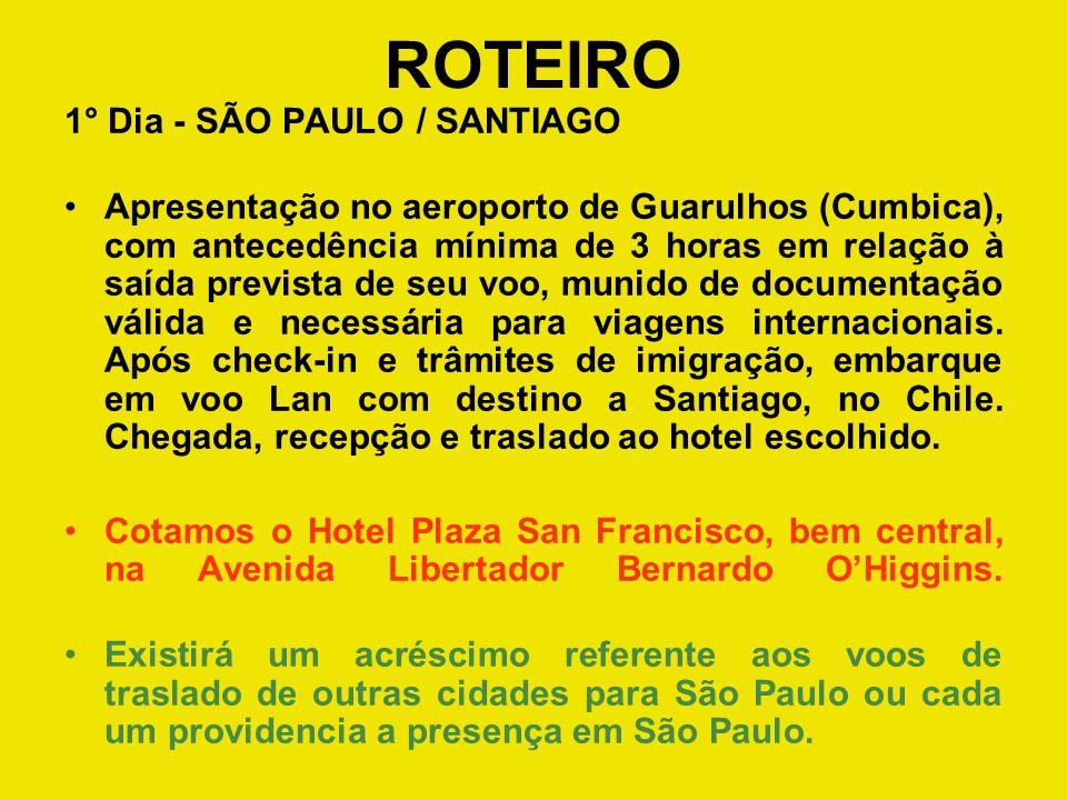 ROTEIRO 1° Dia - SÃO PAULO / SANTIAGO