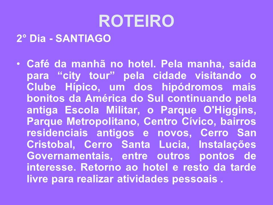 ROTEIRO 2° Dia - SANTIAGO