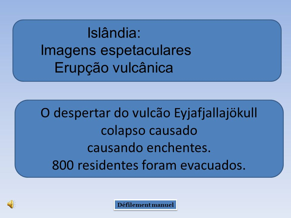 Islândia: Imagens espetaculares Erupção vulcânica