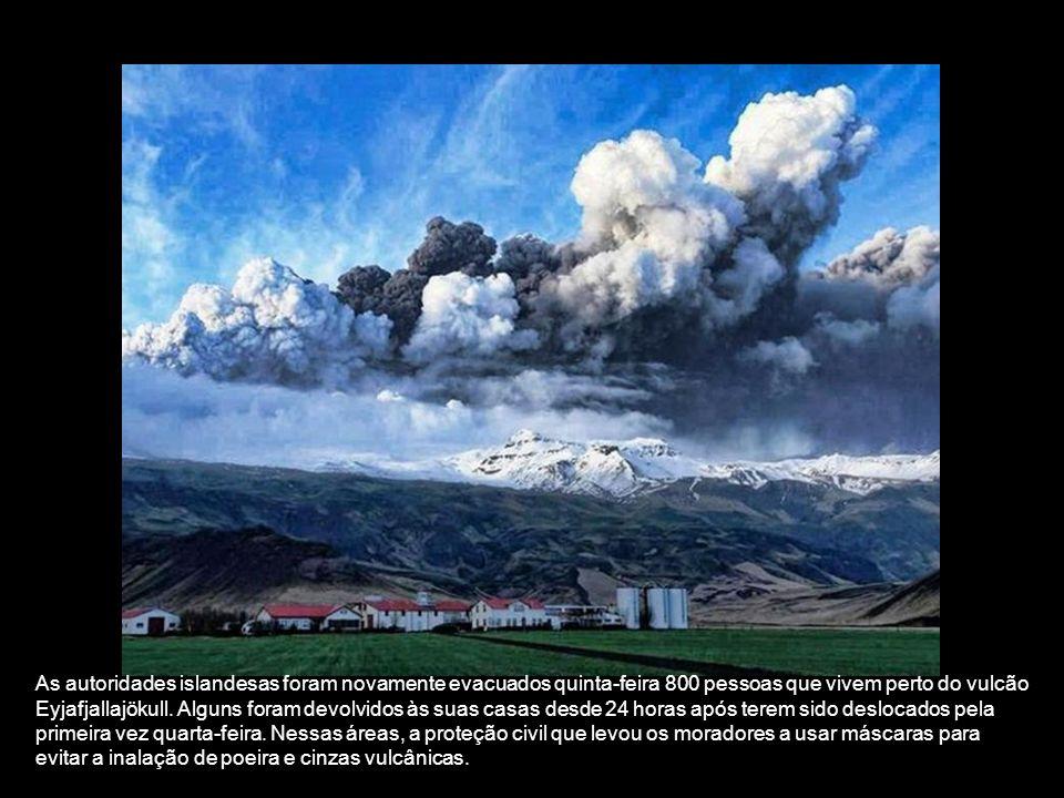 As autoridades islandesas foram novamente evacuados quinta-feira 800 pessoas que vivem perto do vulcão Eyjafjallajökull.