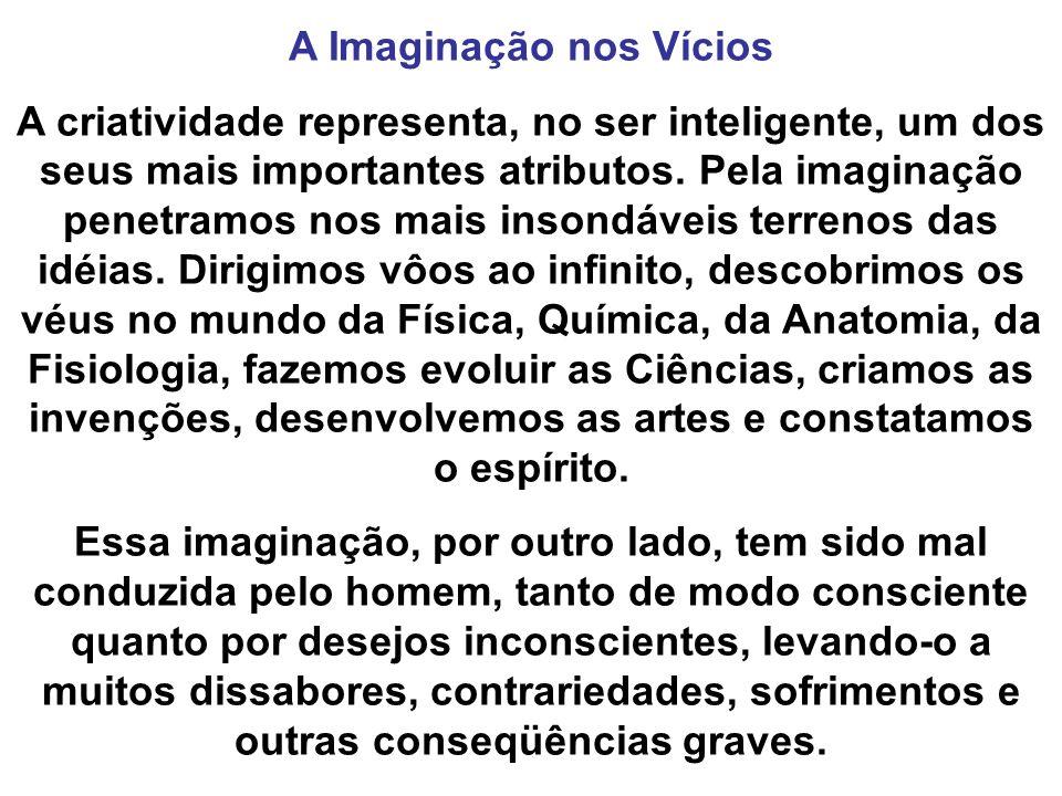 A Imaginação nos Vícios
