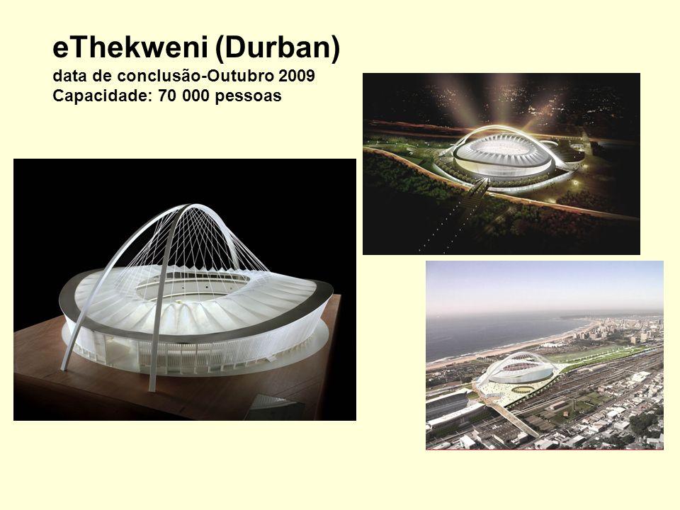 eThekweni (Durban) data de conclusão-Outubro 2009