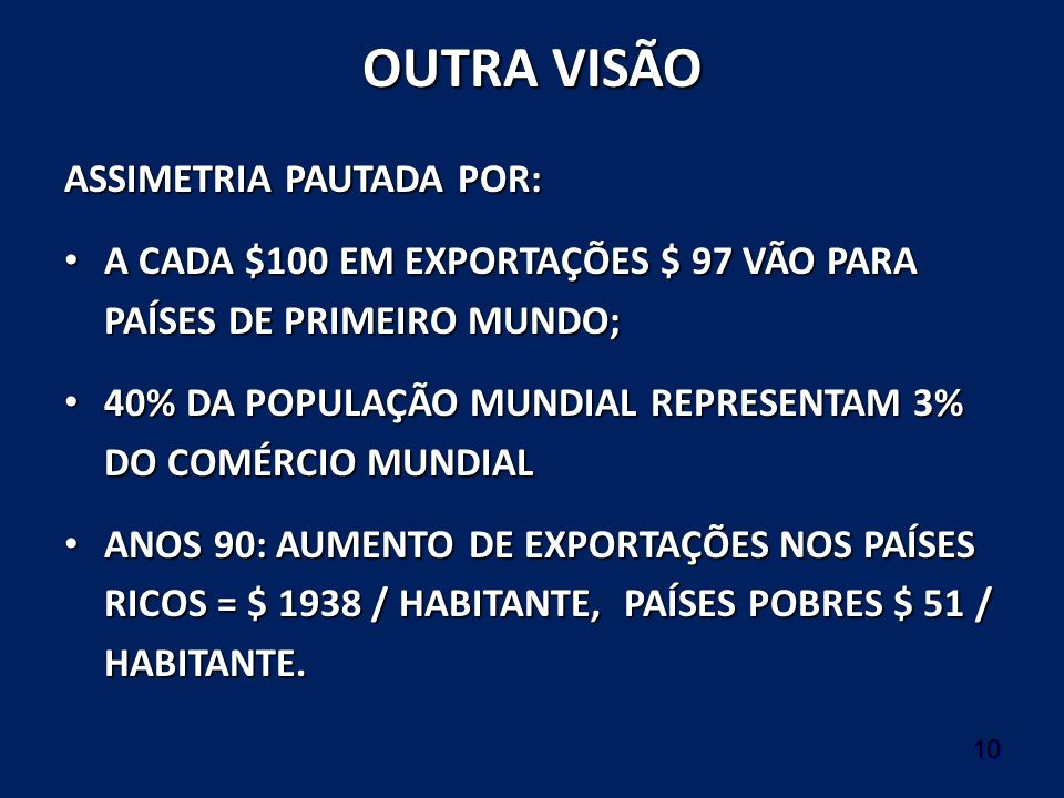 OUTRA VISÃO ASSIMETRIA PAUTADA POR: