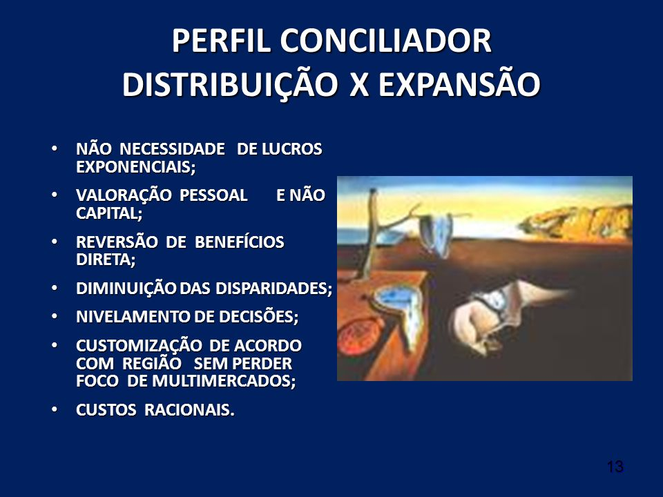 PERFIL CONCILIADOR DISTRIBUIÇÃO X EXPANSÃO