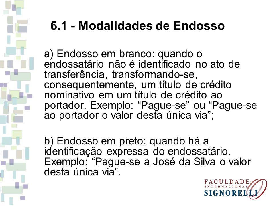 6.1 - Modalidades de Endosso