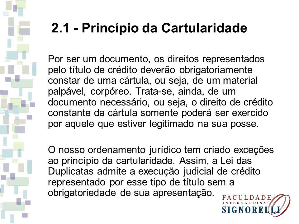 2.1 - Princípio da Cartularidade