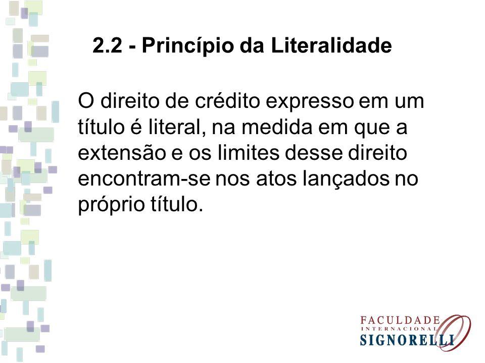 2.2 - Princípio da Literalidade