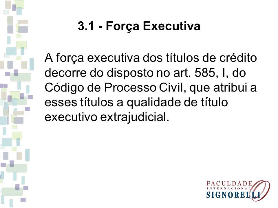 3.1 - Força Executiva