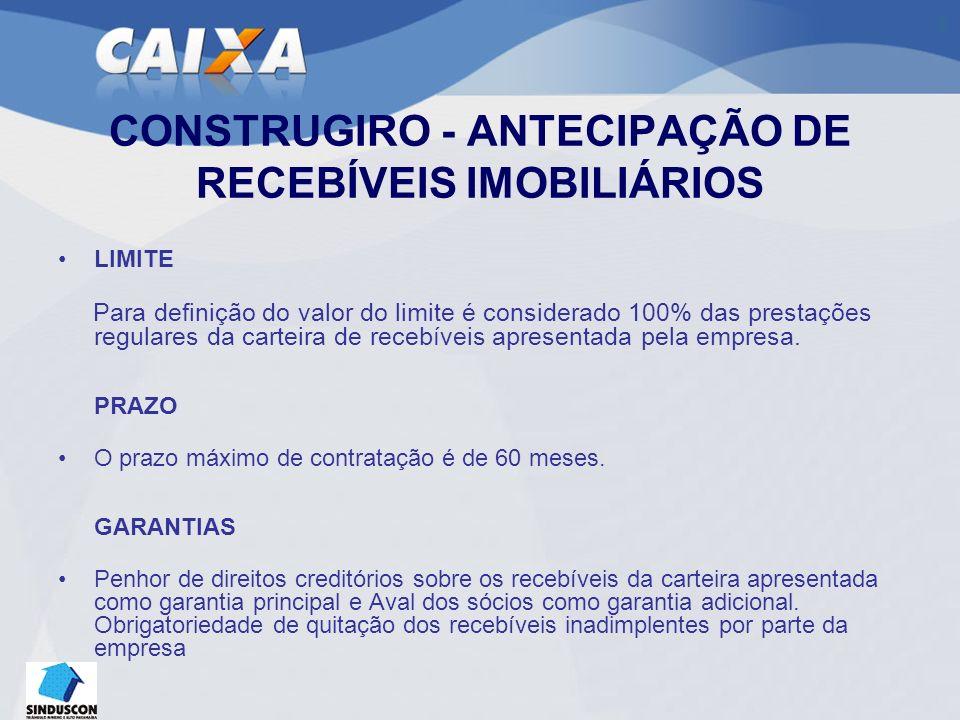 CONSTRUGIRO - ANTECIPAÇÃO DE RECEBÍVEIS IMOBILIÁRIOS