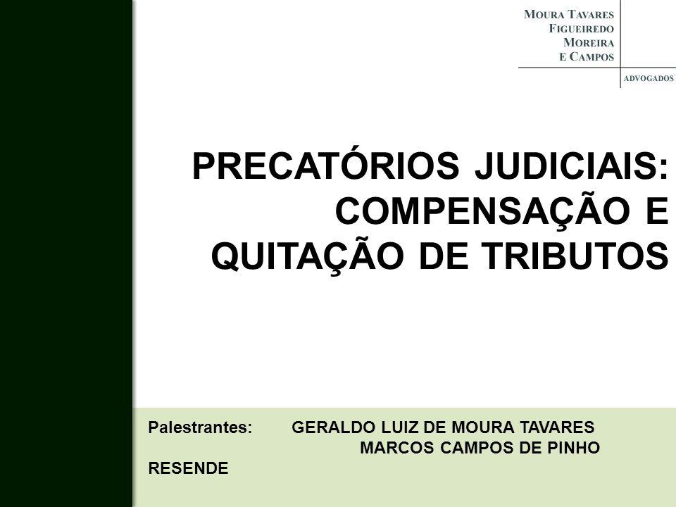 PRECATÓRIOS JUDICIAIS: COMPENSAÇÃO E QUITAÇÃO DE TRIBUTOS