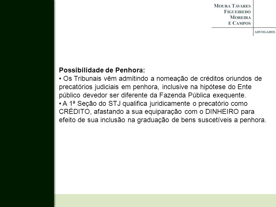 Possibilidade de Penhora: