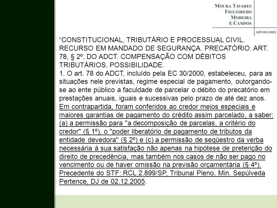 CONSTITUCIONAL, TRIBUTÁRIO E PROCESSUAL CIVIL