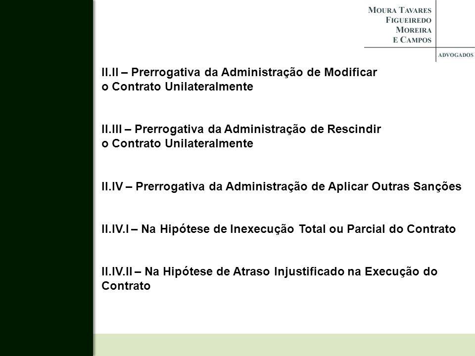 II.II – Prerrogativa da Administração de Modificar