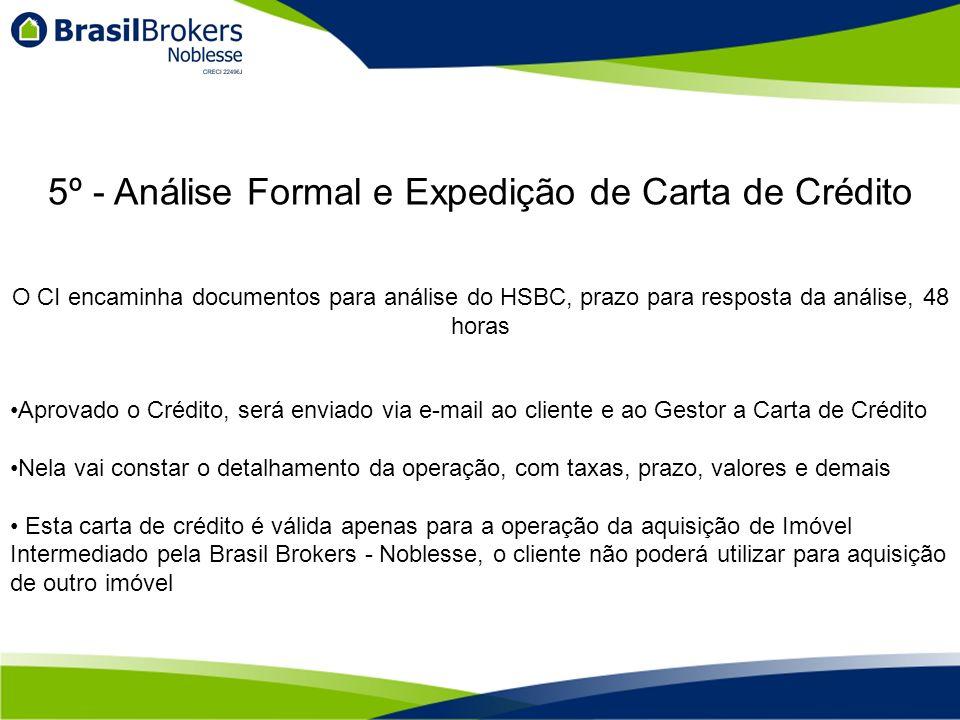 5º - Análise Formal e Expedição de Carta de Crédito