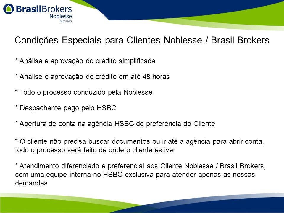 Condições Especiais para Clientes Noblesse / Brasil Brokers