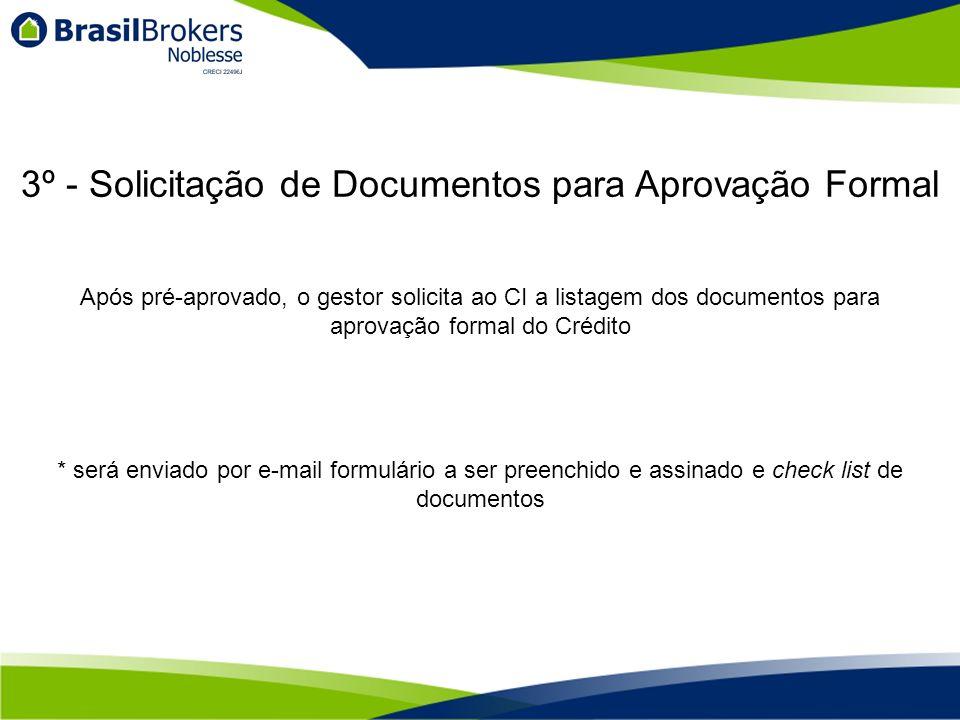 3º - Solicitação de Documentos para Aprovação Formal