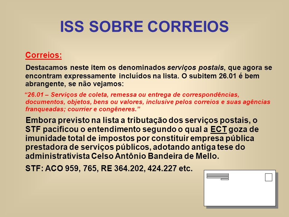 ISS SOBRE CORREIOS Correios: