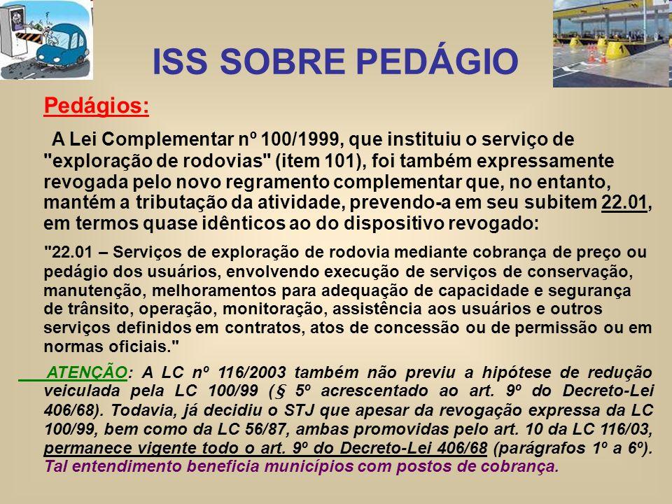 ISS SOBRE PEDÁGIO Pedágios: