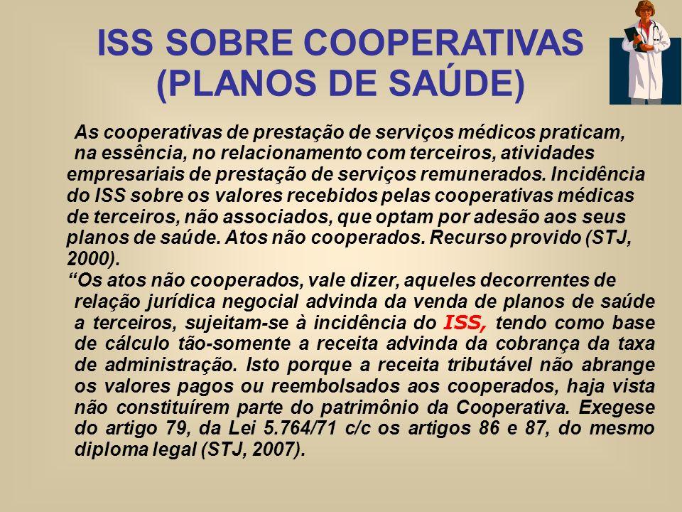 ISS SOBRE COOPERATIVAS (PLANOS DE SAÚDE)