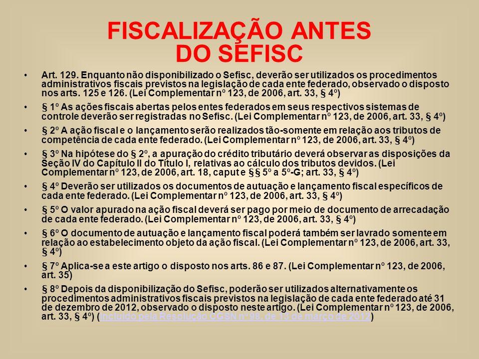 FISCALIZAÇÃO ANTES DO SEFISC