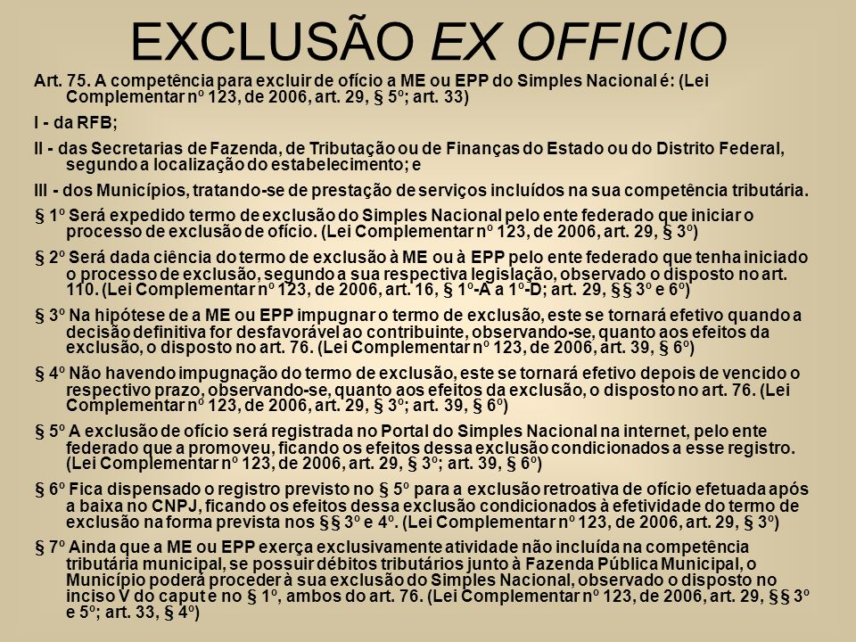 EXCLUSÃO EX OFFICIO