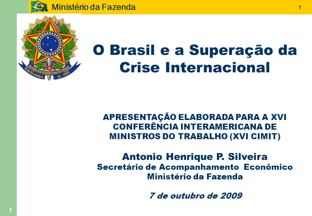 O Brasil e a Superação da Crise Internacional