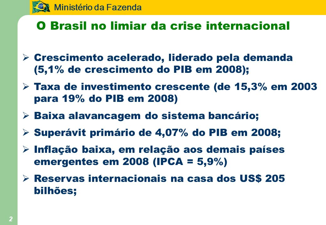 O Brasil no limiar da crise internacional
