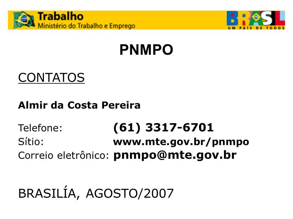 PNMPO CONTATOS BRASILÍA, AGOSTO/2007 Almir da Costa Pereira