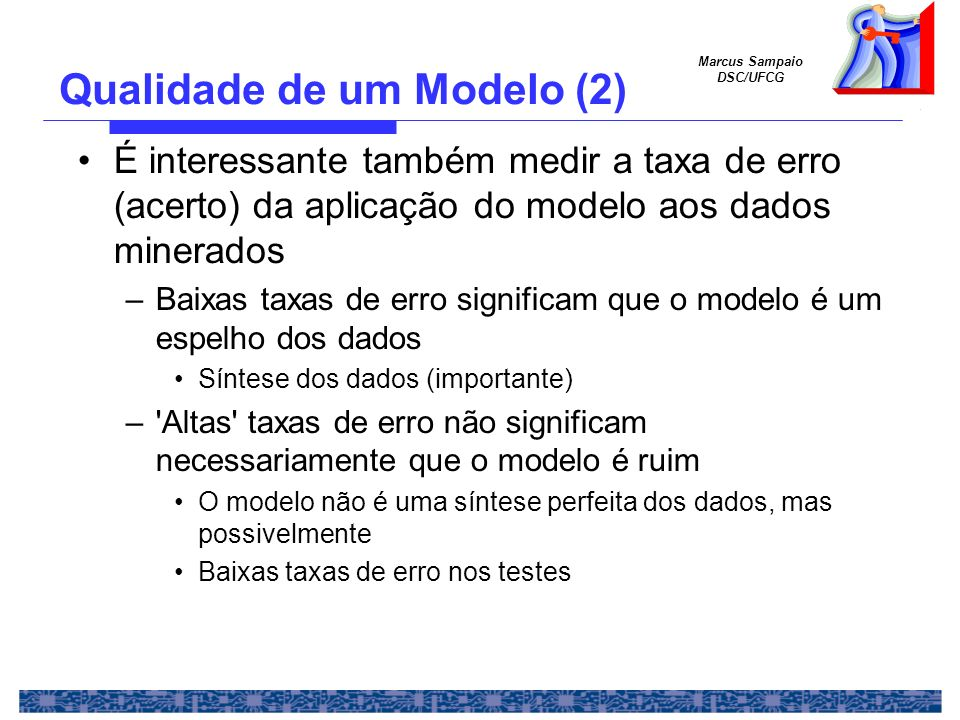 Qualidade de um Modelo (2)