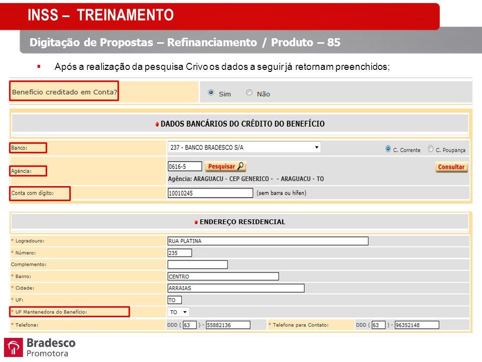 INSS – TREINAMENTO Digitação de Propostas – Refinanciamento / Produto – 85.