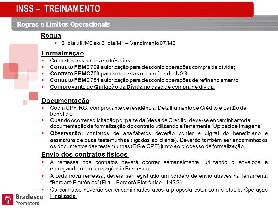 INSS – TREINAMENTO Régua Formalização Documentação