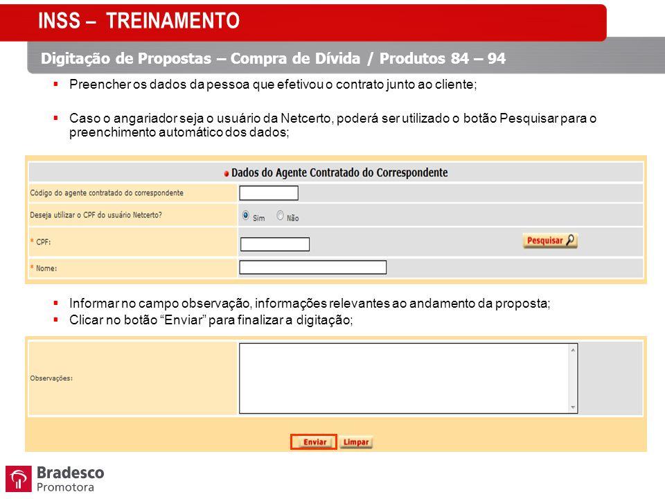 INSS – TREINAMENTO Digitação de Propostas – Compra de Dívida / Produtos 84 – 94.
