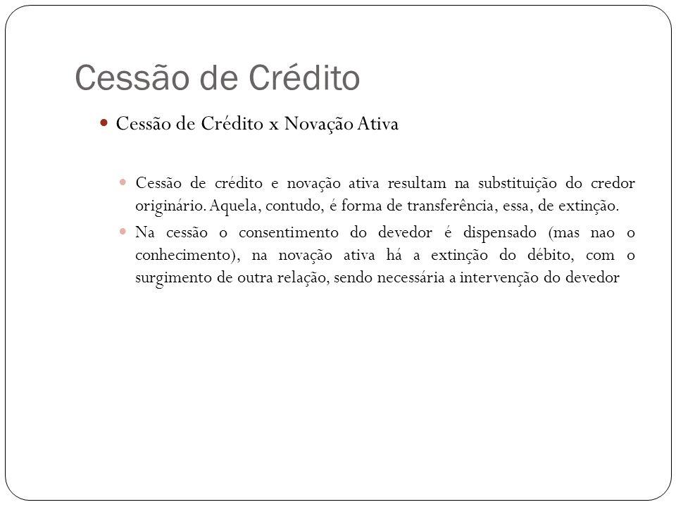Cessão de Crédito Cessão de Crédito x Novação Ativa