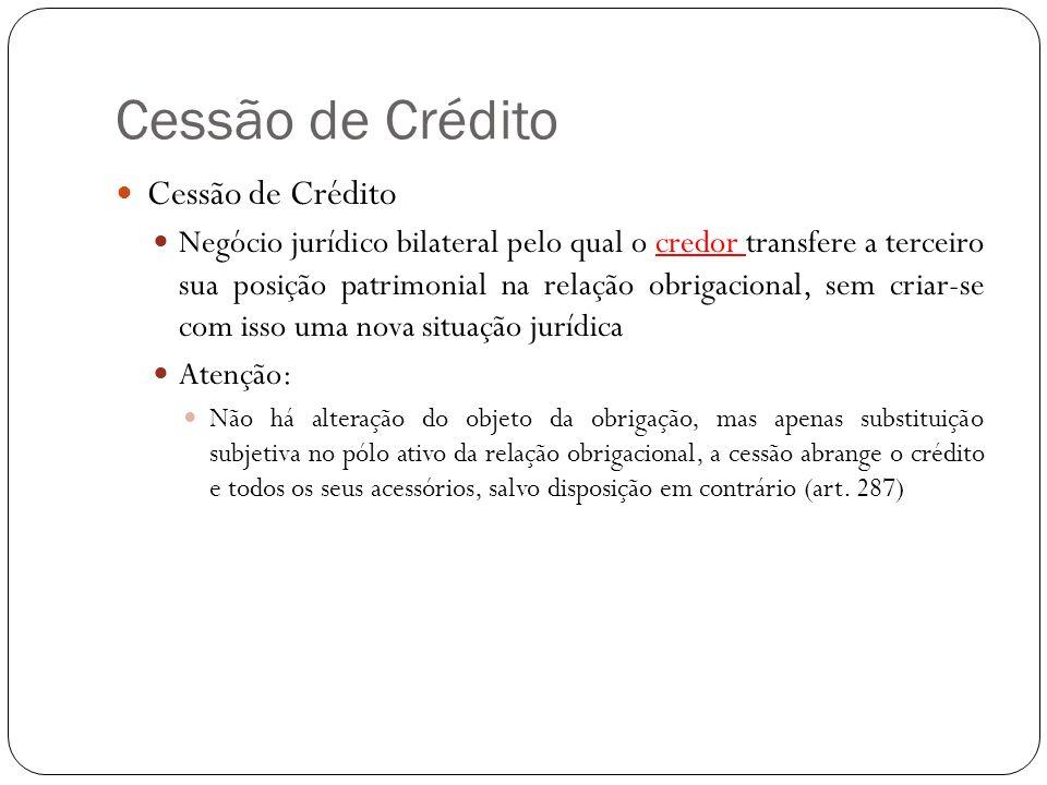Cessão de Crédito Cessão de Crédito