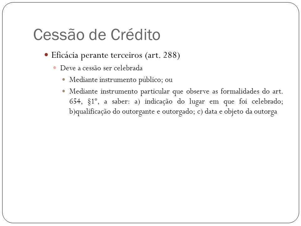 Cessão de Crédito Eficácia perante terceiros (art. 288)